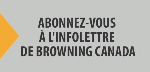 Subscribe to Browning Canada Newsletter