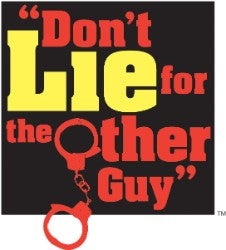 Don't Lie for the other guy program logo and link.