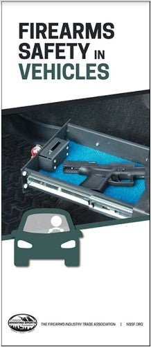 Firearms Safe in Vehicles brochure. NSSF with link.